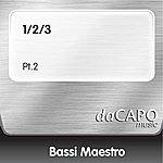 Bassi Maestro 1/2/3 (Pt.2)