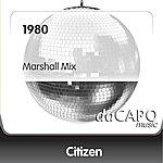 Citizen 1980 (Marshall Mix)