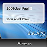 Mintman 2001-Just Feel It (Shark Attack Remix)