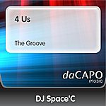DJ Space'C 4 Us (The Groove)