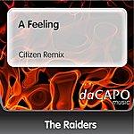 The Raiders A Feeling (Citizen Remix)