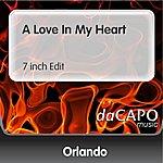 Orlando A Love In My Heart (7 inch Edit)