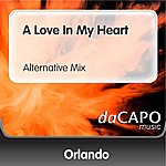 Orlando A Love In My Heart (Alternative Mix)