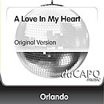 Orlando A Love In My Heart (Original Version)