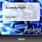 Alvin A Lovely Night (Long Edit)