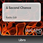 Libra A Second Chance (Radio Edit)