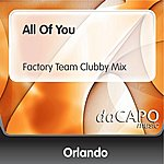 Orlando All Of You (Factory Team Clubby Mix)