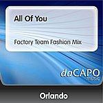 Orlando All Of You (Factory Team Fashion Mix)