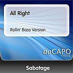 Sabotage All Right (Rollin' Bass Version)