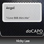 "Vicky Lee Angel (""I Love """"BBB"""" Mini-Mix"")"