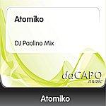 Atomiko Atomiko (DJ Paolino Mix)