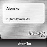 Atomiko Atomiko (DJ Luca Peruzzi Mix)