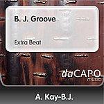 A. Kay-B.J. B. J. Groove (Extra Beat)