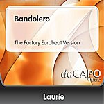 Laurie Bandolero (The Factory Eurobeat Version)