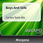 Morgana Boys And Girls (Factory Team Mix)