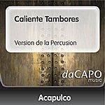 Trio Acapulco Caliente Tambores (Version de la Percusion)