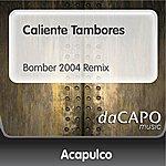 Trio Acapulco Caliente Tambores (Bomber 2004 Remix)