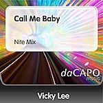 Vicky Lee Call Me Baby (Nite Mix)