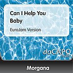 Morgana Can I Help You Baby (EuroJam Version)