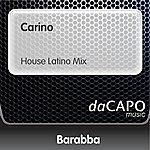 Barabba Carino (House Latino Mix)
