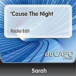 Sarah 'Cause The Night (Radio Edit)