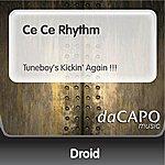 Droid Ce Ce Rhythm (Tuneboy's Kickin' Again !!!)