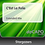 The Stargazers C'Est La Folie (Feat.  Frederik) (Extended Mix)