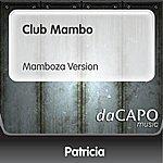 Patricia Club Mambo (Mamboza Version)