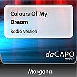 Morgana Colours Of My Dream (Radio Version)