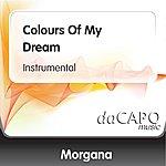 Morgana Colours Of My Dream (Instrumental)