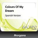 Morgana Colours Of My Dream (Spanish Version)