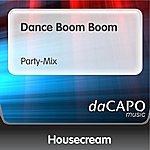 Housecream Dance Boom Boom (Party-Mix)