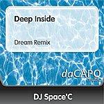 DJ Space'C Deep Inside (Feat.  Angelica) (Dream Remix)