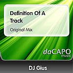DJ Gius Definition Of A Track (Original Mix)