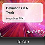 DJ Gius Definition Of A Track (Megabass Mix)