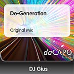 DJ Gius De-Generation (Original Mix)