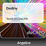 Angelica Destiny (Touch Of Class FM)