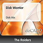 The Raiders Disk Warrior (Disk Mix)