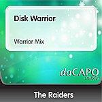 The Raiders Disk Warrior (Warrior Mix)