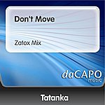 Tatanka Don't Move (Zatox Mix)