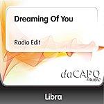 Libra Dreaming Of You (Radio Edit)