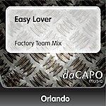 Orlando Easy Lover (Factory Team Mix)