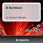 Trio Acapulco El Bombero (La Version Filtrada)