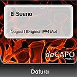 Datura El Sueno (Nagual I (Original 1994 Mix))
