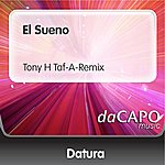 Datura El Sueno (Tony H Taf-A-Remix)