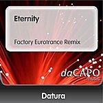 Datura Eternity (Factory Eurotrance Remix)
