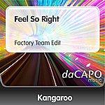 Kangaroo Feel So Right (Factory Team Edit)
