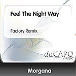 Morgana Feel The Night Way (Factory Remix)