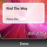 Dana Find The Way (Piano Mix)