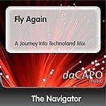 Navigator Fly Again (A Journey Into Technoland Mix)